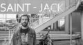 New Music: Saint-Jack Album Gives Middle Finger to Anxiety, Depression and Heartbreak