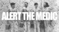 New Music: Alert The Medic Release 'Let Them Have Their Fun'