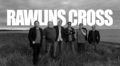 New Music: Rawlins Cross Break Seven Year Hiatus With 'Rock Steady'